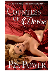 Countess of Desire • The Young Ancients: Book 16