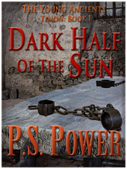The Dark Half of the Sun • The Young Ancients: Book 7
