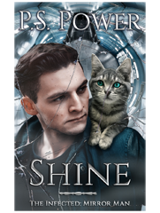 Shine • The Infected: Mirror Man: Book 1 / The Infected: Book 13