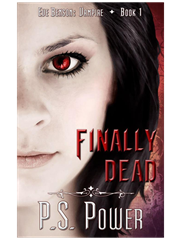 Finally Dead • Eve Benson: Vampire - Book 1