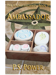 Ambassador • The Young Ancients: Book 4
