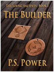 The Builder • The Young Ancients: Book 1
