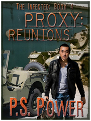 Proxy: Reunions • The Infected: Book 4