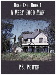 A Very Good Man • Dead End: Book 1