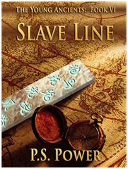 Slave Line • The Young Ancients: Book 6