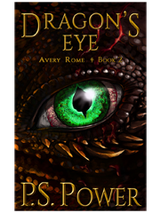 Dragon's Eye • Avery Rome - Book 2