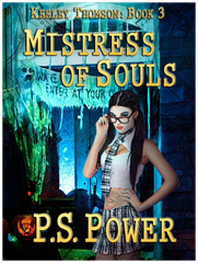 Mistress of Souls • Keeley Thomson: Book 3