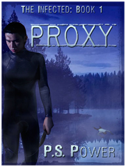 Proxy • The Infected: Book 1