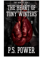 The Heart Of Tony Winters • Tony Winters: Book 3