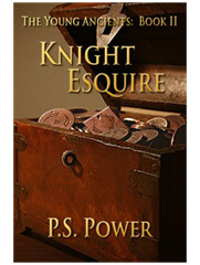 Knight Esquire • The Young Ancients: Book 2