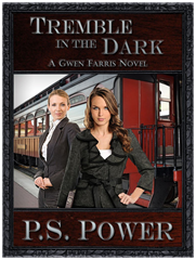 Tremble in the Dark • Gwen Farris: Book 4