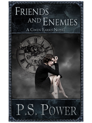 Friends and Enemies • Gwen Farris: Book 5