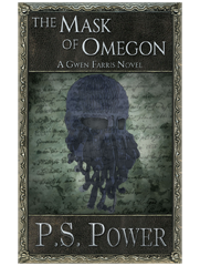 The Mask of Omegon • Gwen Farris: Book 6